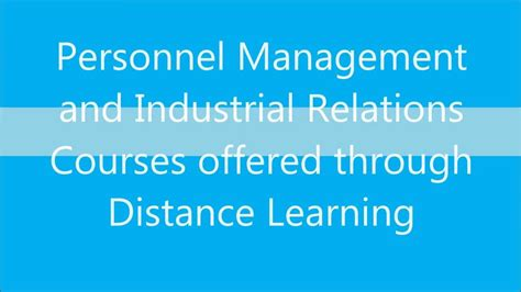 Mba In Personnel Management And Industrial Relations by Personnel Management And Industrial Relations Courses