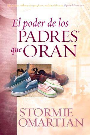 libro poder de los padres portada del libro el poder de los padres que oran en ti todo es posible portada