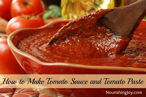 how to make tomato sauce and tomato paste how to make tomatoes and tomato paste