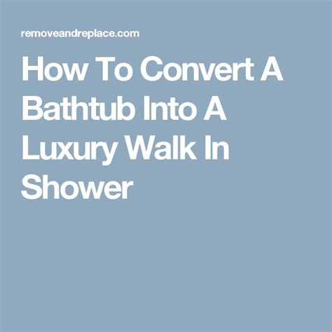 how to convert a bathtub to a walk in shower 1000 ideas about walk in bathtub on pinterest walk in