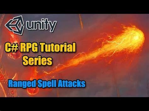 unity3d rpg tutorial c unity3d rpg tutorial 17 ranged spell attacks youtube