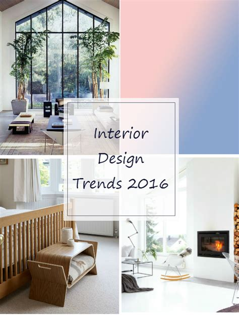 10 interior design trends for 2016 mocha casa