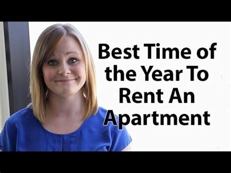 when is the best time to rent an apartment best time of the year to rent an apartment youtube