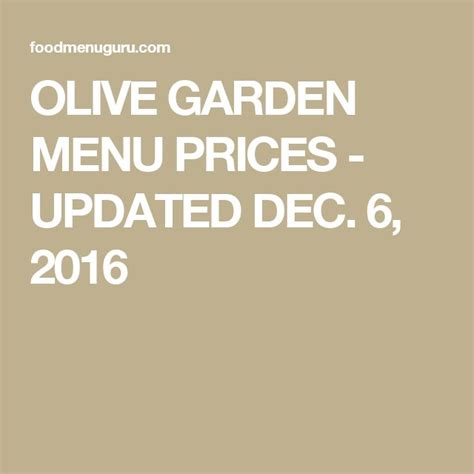 Olive Garden Price by 1000 Ideas About Olive Garden Prices On I