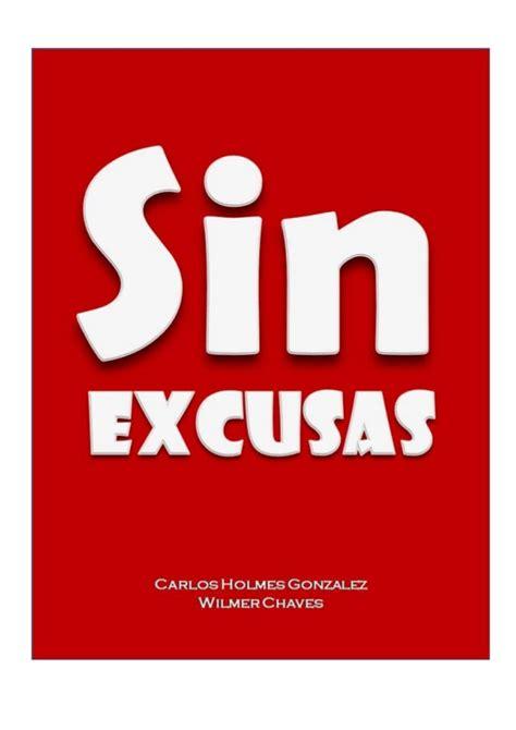 libro sin excusas no sin excusas book 2013