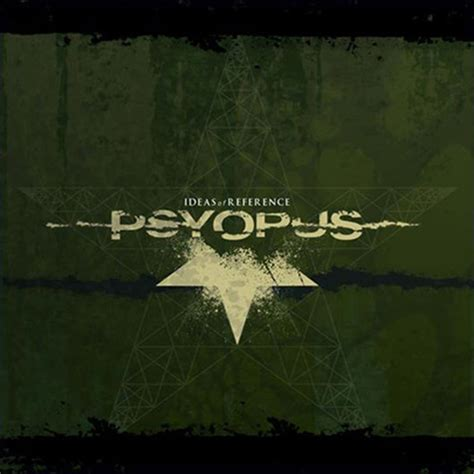 ideas of reference psyopus ideas of reference metal blade records