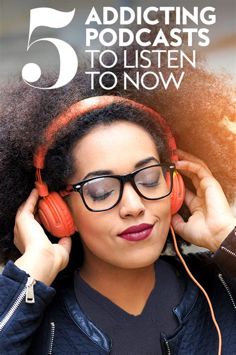 Look Podcast Lipsfoto Stylecom by 5 Podcasts Cool Are Currently Obsessed With