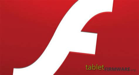 adobe flash player 11 1 for android adobe flash player 11 1 for android 4 0 sandwich tablet pcs tablet firmware