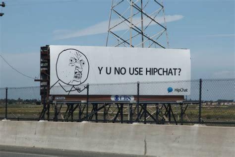 Hipchat Meme - brandflakesforbreakfast a billboard goes viral