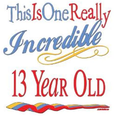 Birthday Cards For 13 Year Boy 13 Year Old Birthday Quotes Quotesgram
