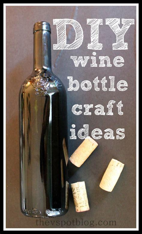 diy wine bottle crafts the v spot