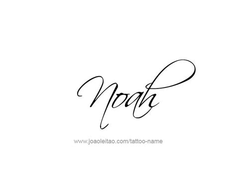tattoo ideas name noah noah prophet name tattoo designs page 2 of 5 fonts