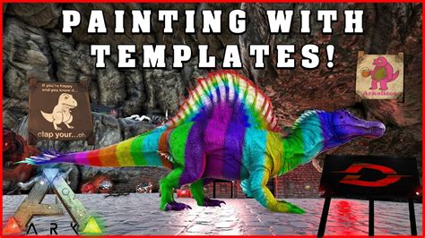 How To Paint With Templates In Ark Survival Evolved Youtube Ark Paint Templates