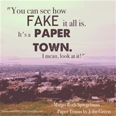 Paper Town By Green 1000 images about paper towns on green