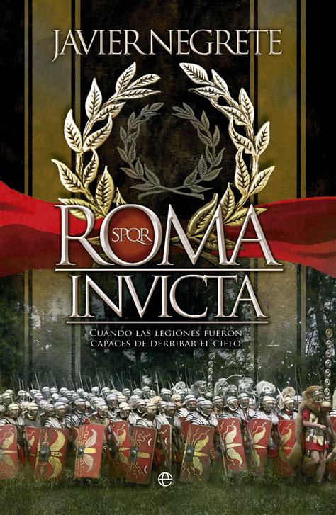 libro roma victoriosa cmo roma invicta cat 225 logo www esferalibros com