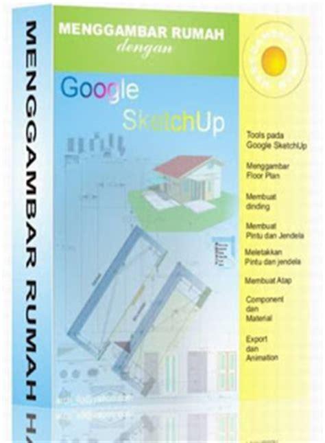 tutorial google sketchup dalam bahasa indonesia tutorial sketchup gratis bahasa indonesia civil structure