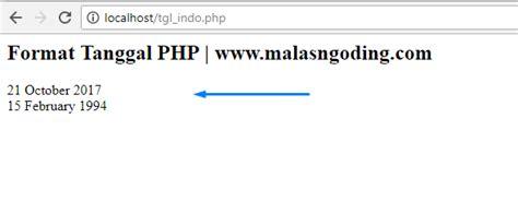 format tanggal php membuat format tanggal indonesia dengan php malas ngoding