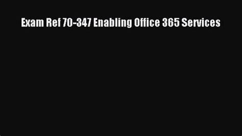 ref 70 347 enabling office 365 services 2nd edition books pdf ref 70 347 enabling office 365 services read