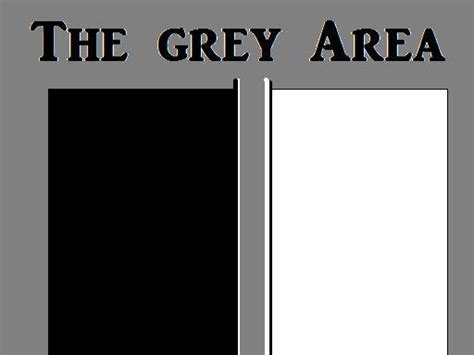 Gray Area by Gray Area Or Grey Area