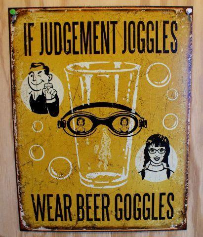 judgement joggles wear beer goggles tin sign alcohol