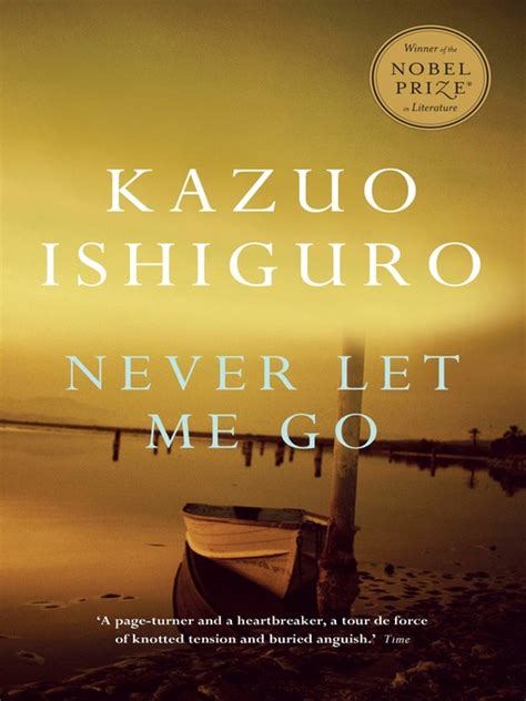 by kazuo ishiguro never never let me go ottawa public library overdrive