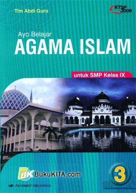 Mandiri Agama Islam Jilid 4 Ktsp bukukita ayo belajar agama islam untuk smp kelas ix
