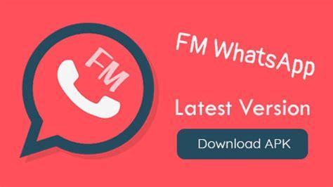 fm whatsapp 7 70 apk update free 2018 mod