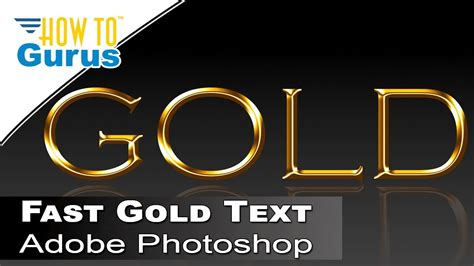 gold lettering tutorial photoshop how to create a photoshop fast metallic gold text effect