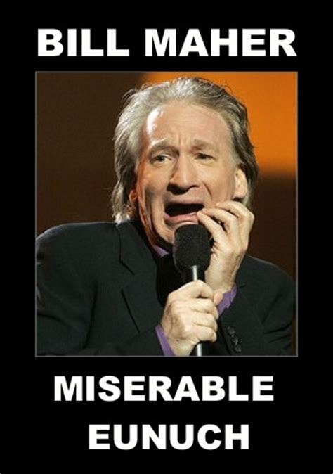 Bill Maher Memes - why is bill maher so angry know your meme