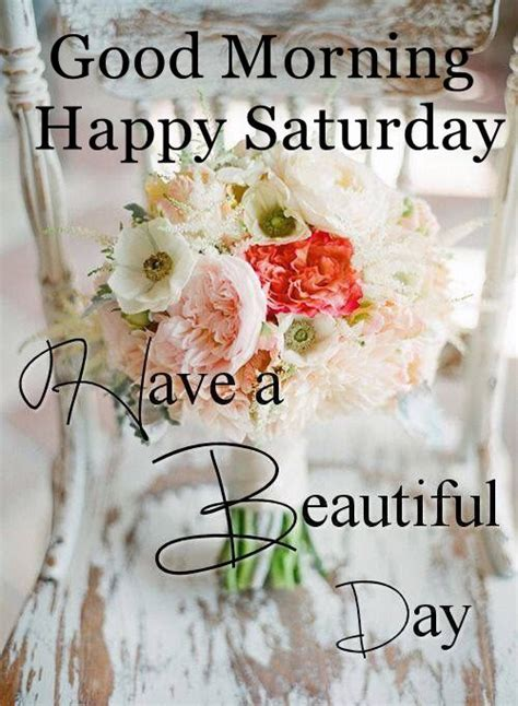 morning saturday images morning happy saturday a beautiful day pictures