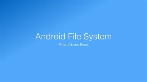 android file system android file system