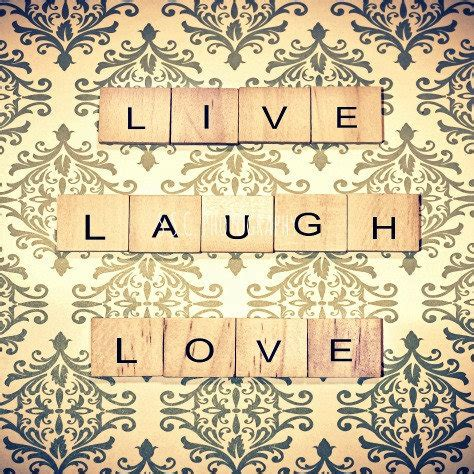 pattern photography quotes live laugh love quote photo quote art from s s c