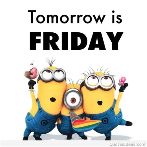 tomorrow is friday messages quotes pics and images