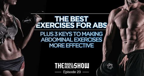 the best exercises for abs plus 3 to abdominal exercises more effective