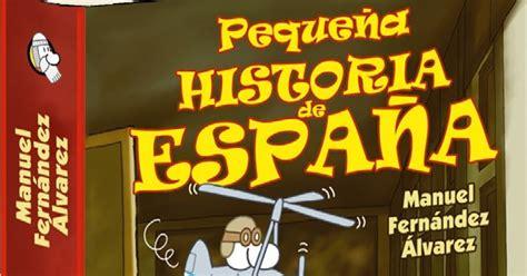 gratis libro e pequena historia de espana para leer ahora biblioteca de alejandr 237 a 3 0 2 186 eso libro quot peque 209 a historia de espa 209 a quot