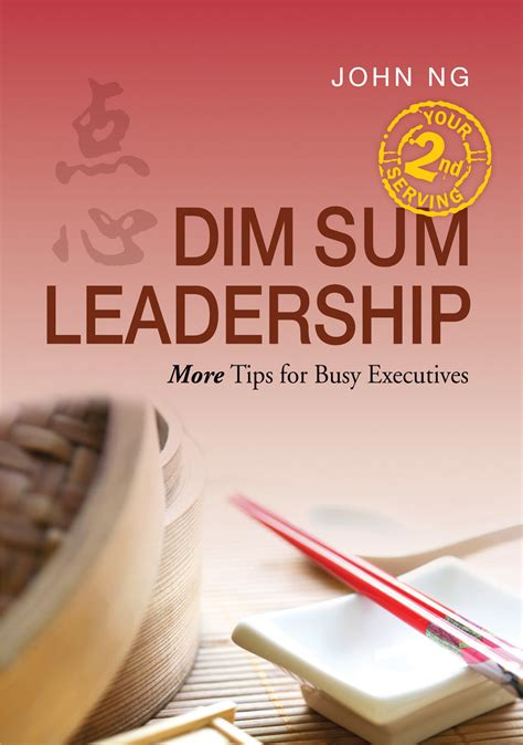 Dim Sum Leadership Tips For Busy Executives B Ing koh localbooks sg