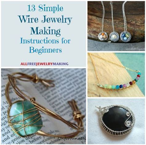 how to learn to make jewelry 54 simple wire jewelry tutorials bracelets