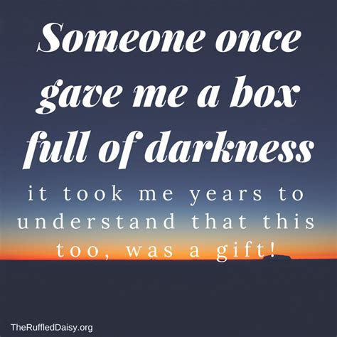 a gift from darkness books your darkness is a gift the ruffled