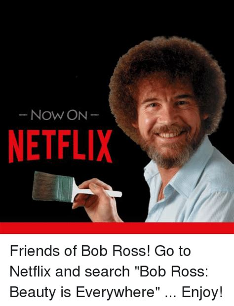 bob ross paintings on netflix 25 best memes about bob ross is everywhere bob