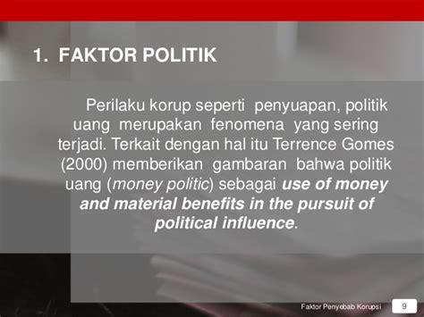 Moral Dan Etika Elit Politik bab 4 faktor faktor penyebab korupsi