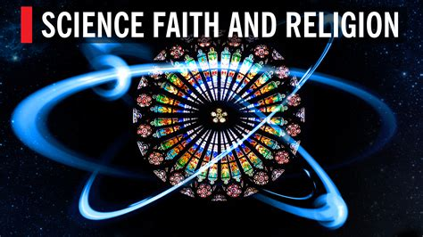 And Science by Science Faith And Religion World Science Festival