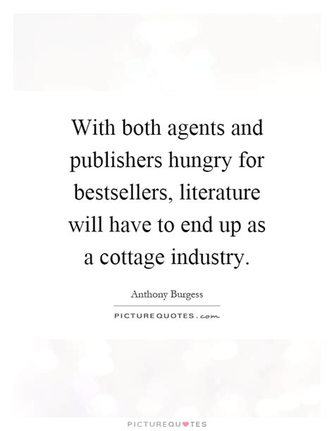 What Brought An End To Cottage Industries by Cottage Quotes Cottage Sayings Cottage Picture Quotes