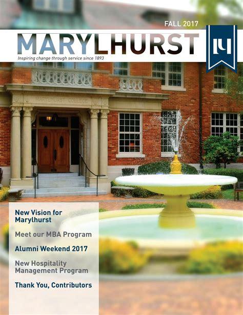 Mba Sustainable Business Marylhurst by Marylhurst Magazine Fall 2017 By Marylhurst Issuu
