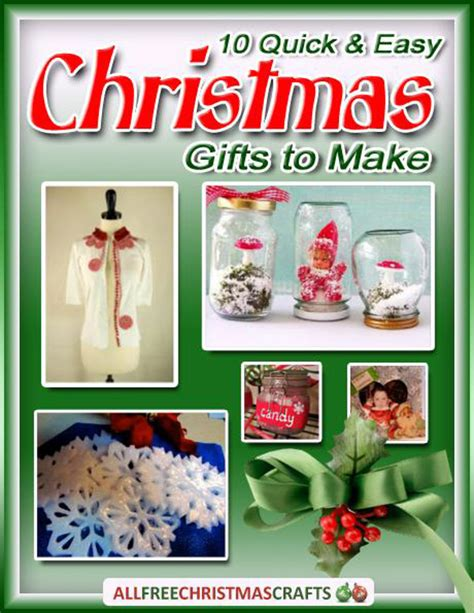 10 quick and easy christmas gifts to make free ebook
