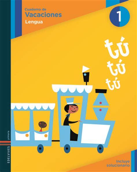 cuaderno de vacaciones para 841629058x learning is fun cuaderno de vacaciones lengua edelvives 1 186 primaria