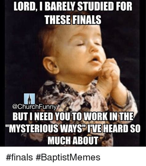 Funny Finals Memes - funny church finals funny and work memes of 2016 on sizzle