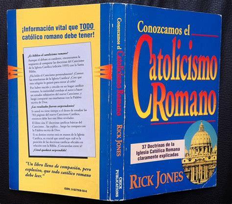 libro el catolicismo explicado a libro conozcamos el catolicismo romano rick 59 00 en mercado libre
