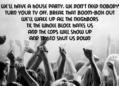 lyrics to house party quot leave the night on quot sam hunt my obsession right now you go sam country music