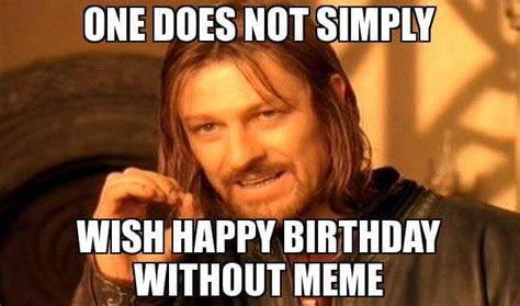 Nasty Birthday Meme - the 50 best funny happy birthday memes images