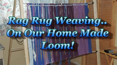 How To Weave A Rug by Rag Rug Weaving On A Simple Home Made Loom